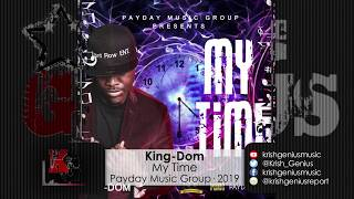King-Dom - My Time (Official Audio 2019)