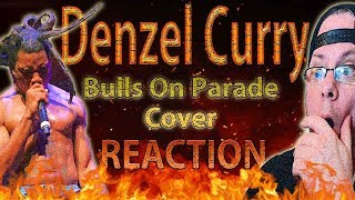 METALHEAD REACTION to Denzel Curry cover of (Bulls On Parade)