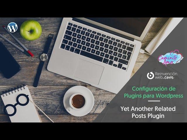 Configuración de Plugins para Wordpress - Yet Another Related Posts Plugin