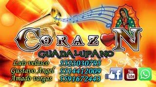 Banda Corazon Guadalupano- Popurri