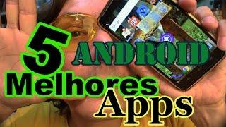#100 - Os 5 melhores aplicativos para Android - #A19-159