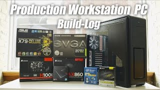 Super Production Workstation Pc - Build Log & Benchmarks (4930k, Gtx 780ti, 64gb Ram)