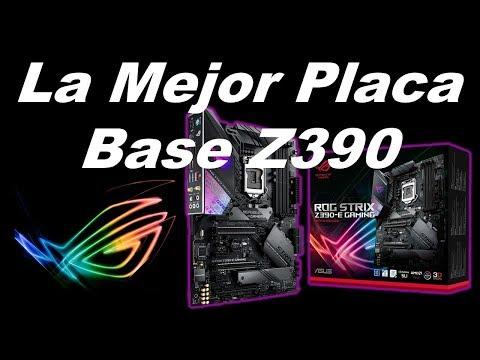 La Mejor Placa Base Z390