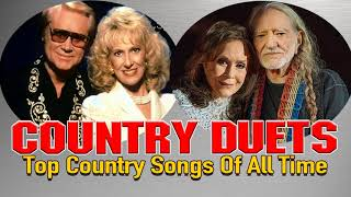 Top 100 Classic Country Duets -  Classic Country Love Songs - Country Music Duets of all time