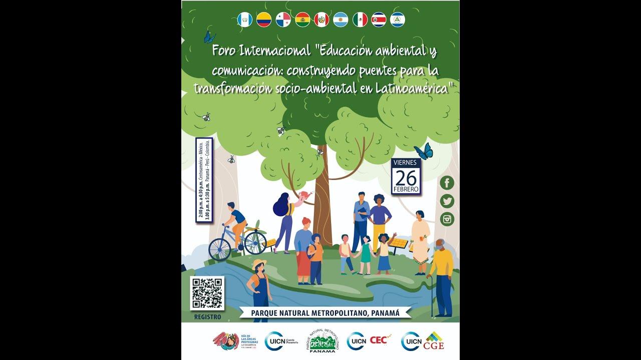 Moderación del Foro Internacional de Educación Ambiental