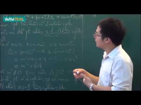 Ôn thi tuyển lớp 10 toán Bài 02 Phương trình bậc hai chứa tham số   Định lý Vi ét Tiết 1