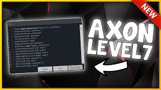 NEW ROBLOX EXPLOIT: AXON (PATCHED) UNRESTRICED LEVEL 7 SCRIPT EXECUTOR [w/LOADSTRINGS]