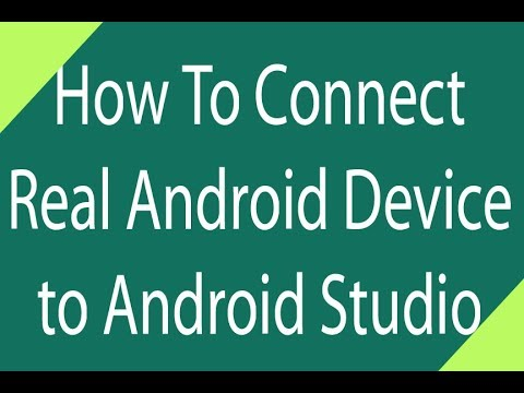Configure Your Real Android Device With Android Studio