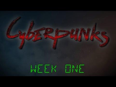 Cyberpunks - Week 1 (Tragic Histories & Clown Murder)