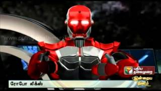 Robo Leaks 08-02-2016 – Puthiya Thalaimurai TV Show