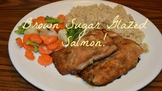 Easy Meals: Brown Sugar Glazed Salmon