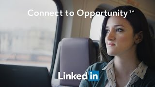 LinkedIn Connect to Opportunity™ thumbnail