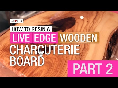 How To Resin A Live Edge Wood Board - Part 2