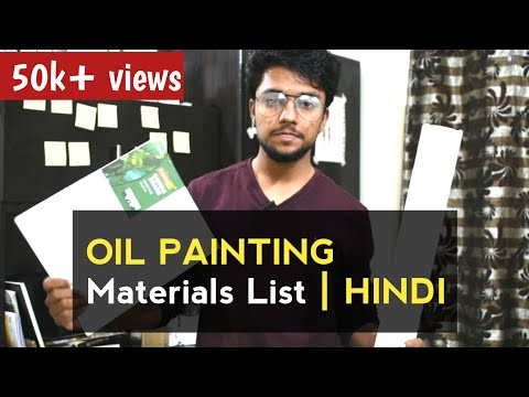 9 Things You Need For OIL PAINTING | Supplies For Beginners | HINDI