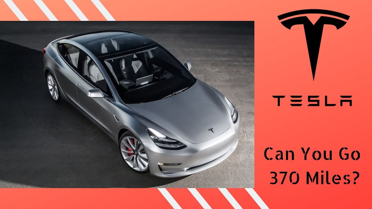 Can you go 370 Miles in a Tesla? - YouTube