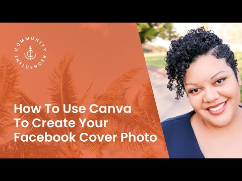 How To Use Canva To Create Your Facebook Cover Photo (For Real Estate Agents)