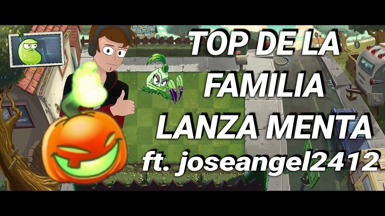 TOP DE LA PEOR A LA MEJOR PLANTA DE LA FAMILIA LANZA MENTA (parte 2) ft. joseangel2412