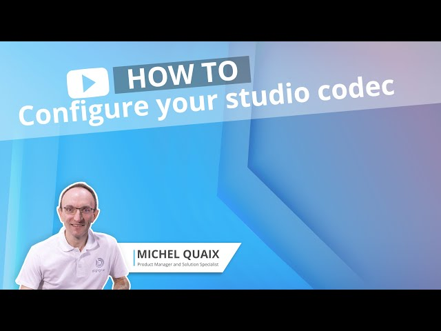 How to configure your studio codec : IQOYA CONNECT