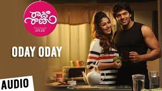 Raja Rani Songs Telugu | Oday Oday Song | Aarya, Nayanthara, Jai, Nazriya | G.V.Prakash Kumar