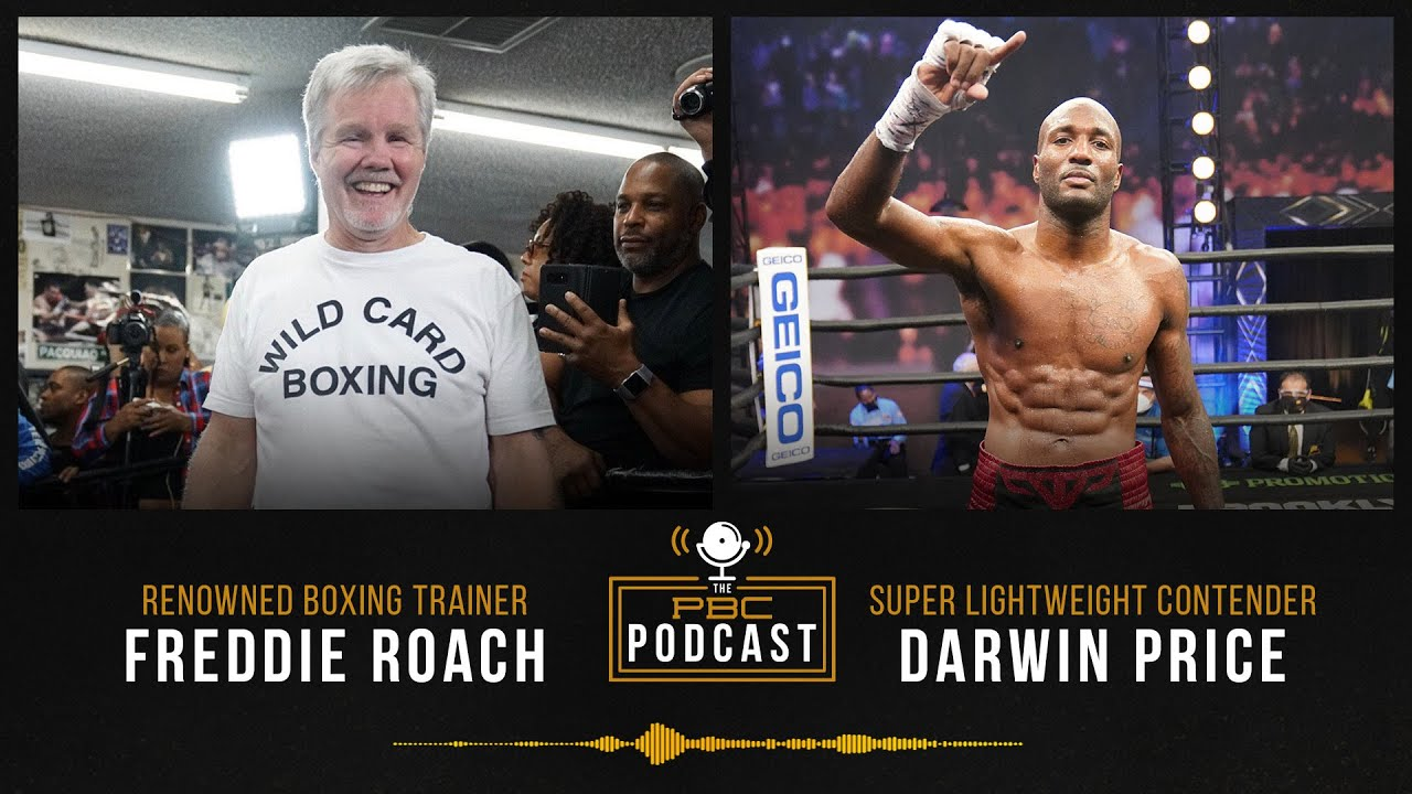 Freddie Roach, Darwin Price & a Look Back at Charlo- Castaño | The PBC Podcast