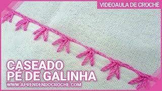 Repeat youtube video Aprendendo Caseado Pé de Galinha em croche - Aprendendo Crochê
