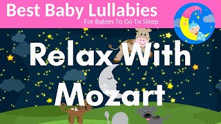MOZART Lullabies Lullaby For Babies To Go To Sleep-Baby Lullaby Songs Go To Sleep Lullaby Baby Songs