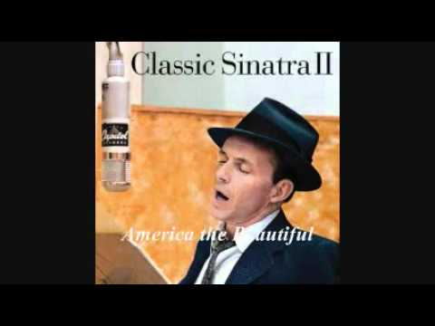 FRANK SINATRA - AMERICA THE BEAUTIFUL