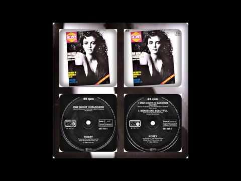 ROBEY - ONE NIGHT IN BANGKOK (SPECIAL DISCO, DUB MIX, RADIO / BORED & BEAUTIFUL 1984)