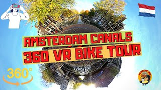 360 VR Bike tour around AMSTERDAM CANALS