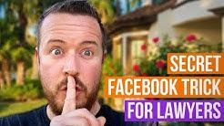 Secret Facebook Marketing Trick for Lawyers