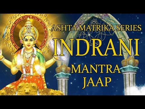 Indrani Jaap Mantra 108 Repetitions ( Ashta Matrika Series )