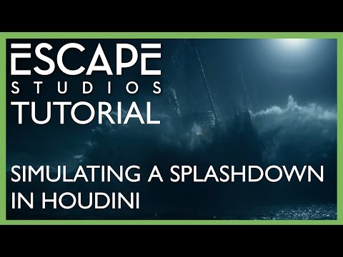 Simulating a Splashdown in Houdini - Escape Studios Free Tutorial