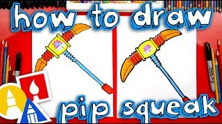 How To Draw Pip Squeak Pickaxe From Fortnite