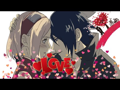 Sakura And Sasuke Love Story「AMV」[ENG Naruto AR] قصة حب ساكورا وساسكي