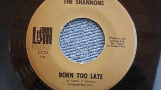 The Shannons - Born Too Late (1968)