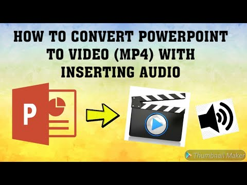 HOW TO CONVERT POWERPOINT TO VIDEO (MP4) WITH INSERTING AUDIO