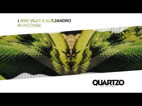 LAWI, VLNZ & Alejandro - Anaconda