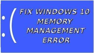 Résoudre MEMORY MANAGEMENT ERROR WINDOWS 10