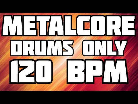 METALCORE DRUMS // BACKING TRACK // 120 BPM