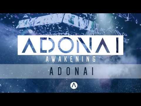 ADONAI - Awakening Worship | Adonai