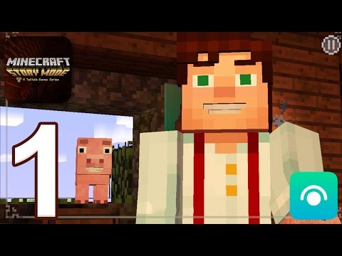 Minecraft: Story Mode - Gameplay Walkthrough Part 1 - Episode 1 (iOS, Android)