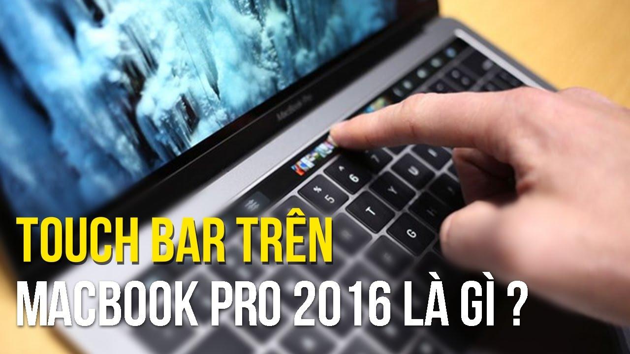 Touch Bar trên MacBook Pro 2016 là gì ?