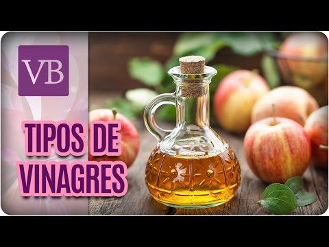 Tipos de Vinagres e Seus Benefícios - Você Bonita (21/04/17)