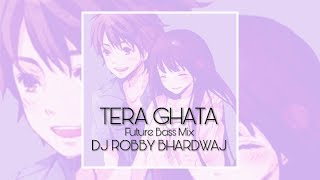 tera-ghata---future-bass-mix