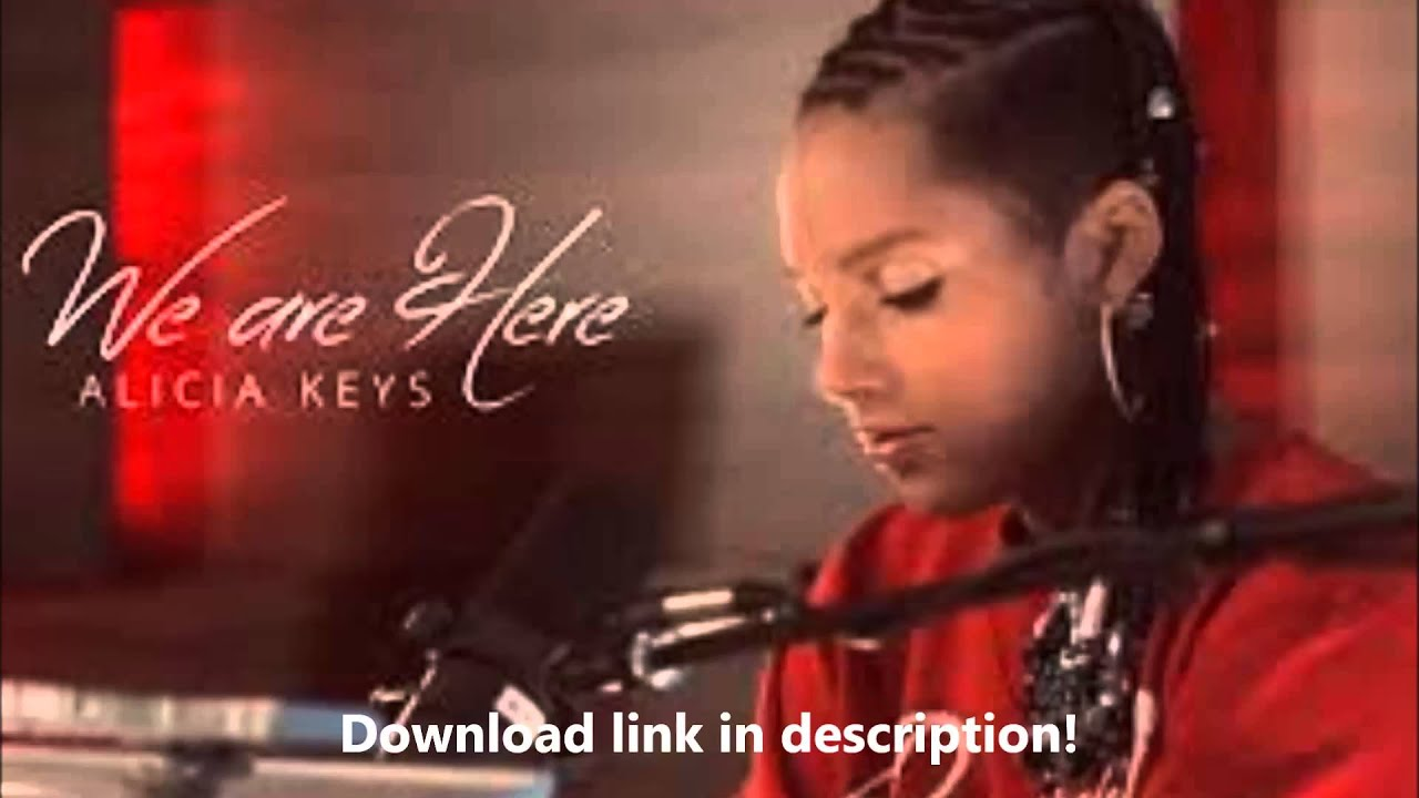 Alicia Keys - We Are Here HQ