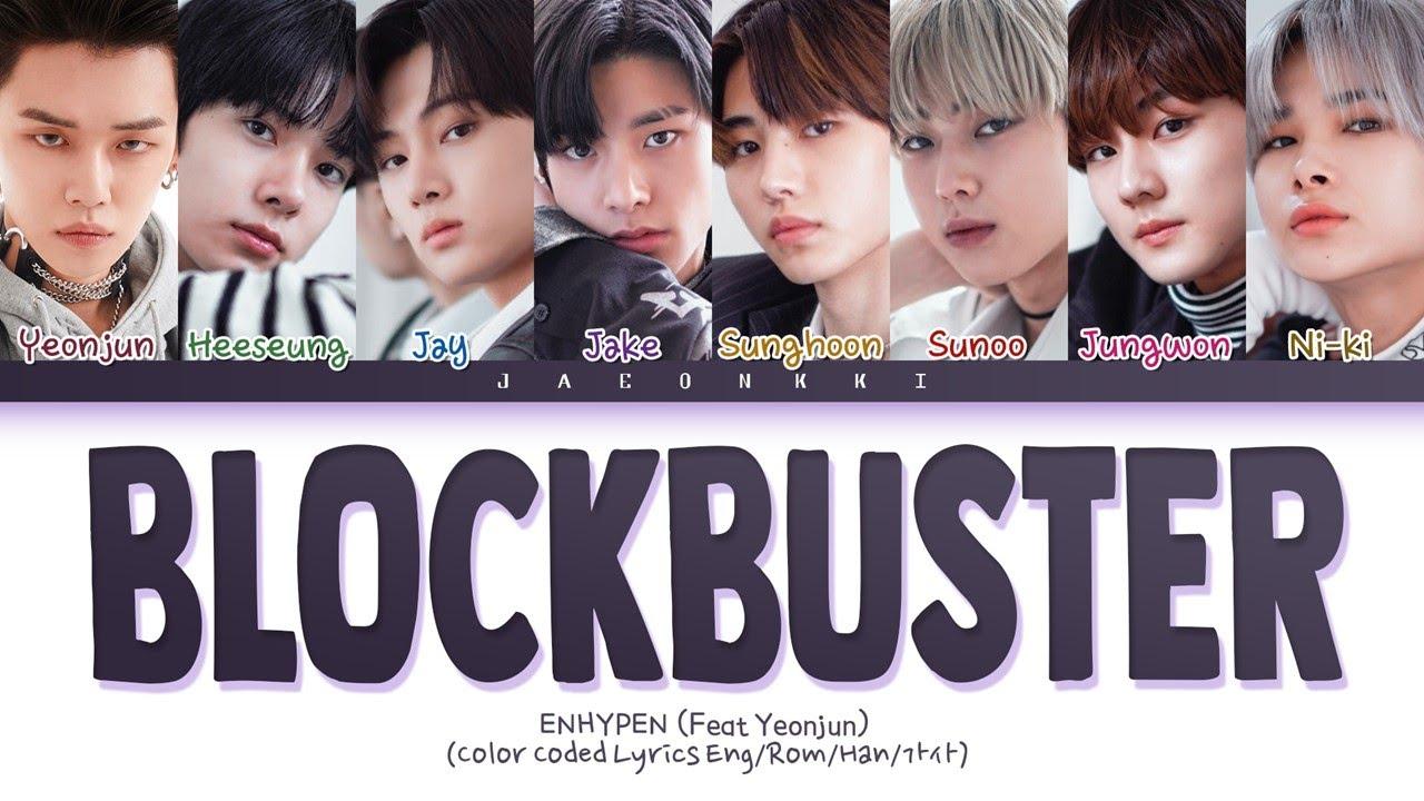 Download Enhypen Blockbuster (Feat. Yeonjun) Lyrics (Color Coded Lyrics)