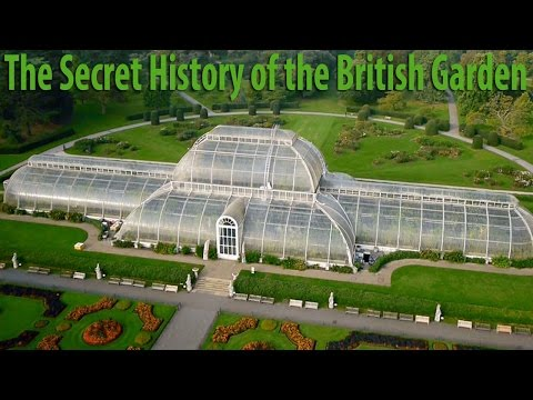 BBC  The Secret History of the British Garden 2015 Part 1: 17thcentury