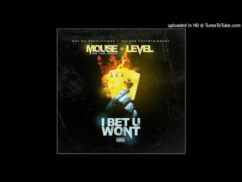 Level feat. Mouse On Da Track - I Bet You Wont (prod. by Mouse On Da Track) #IBetYouWontChallenge