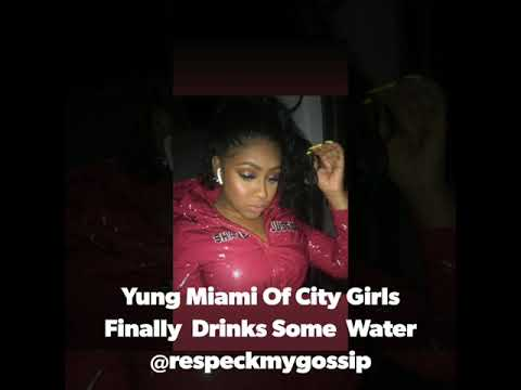 Yung Miami Of City Girls Finally Drinks Some Water – Respeck