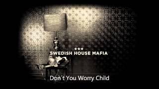 Swedish House Mafia - Don´t You Worry Child